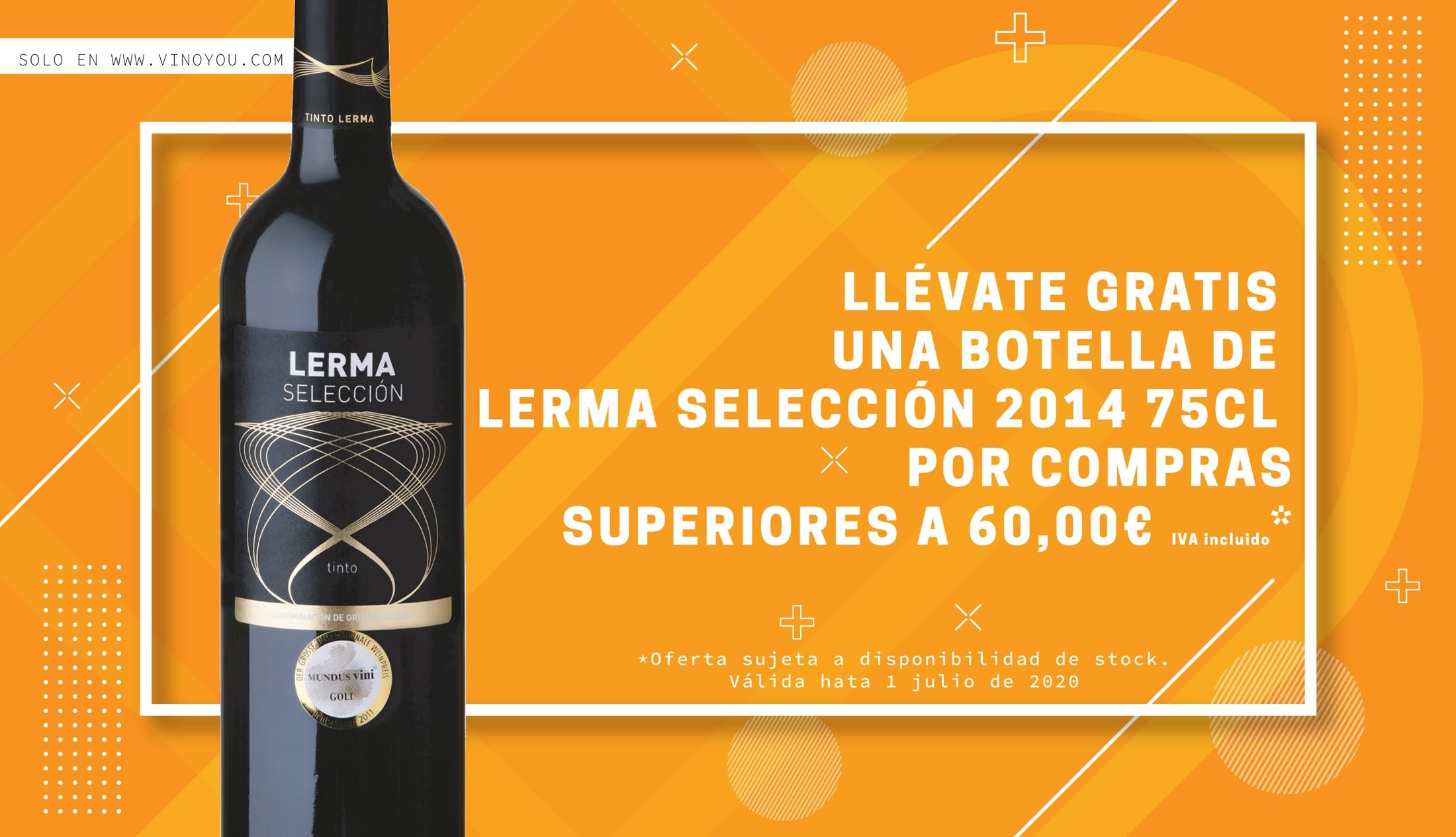 Llévate gratis una botella de Lerma Selección 75 cl